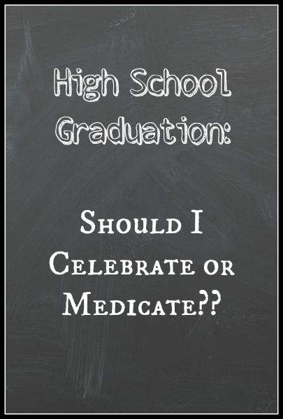 High School Graduation www.thatonemom.com