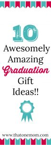 Ten Awesomely Amazing Graduation Gift Ideas!!