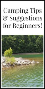 Camping Tips and Suggestions for Beginners! www.thatonemom.com