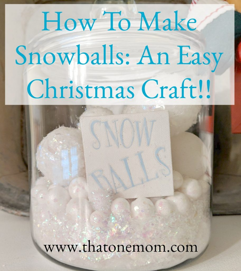 Fake Snowballs made from styrofoam balls and fake snow