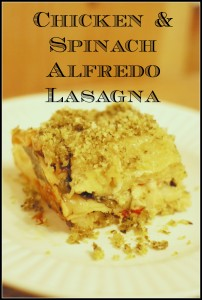 Chicken & Spinach Alfredo Lasagna