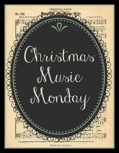 Christmas Music Monday:  Make a Joyful Christmas Noise!