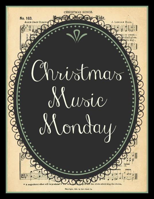 Christmas Music Monday: Part 1!