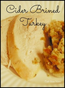 Cider Brined Turkey & A Thanksgiving Menu!