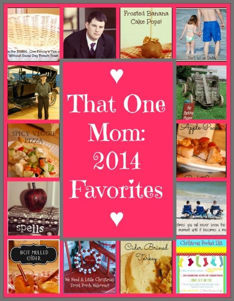 That One Mom 2014 Favorites:  www.thatonemom.com