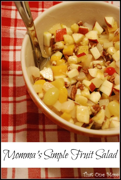 Momma's Simple Fruit Salad *www.thatonemom.com*