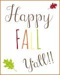 Happy Free Fall Printable Y'all!! www.thatonemom.com