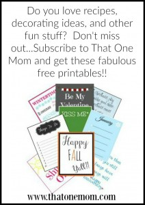 Signing Up For That One Mom's Newsletter Will Result In Free Printables and Possible Awesomeness! (Unless you are already awesome and then it's just a given!)