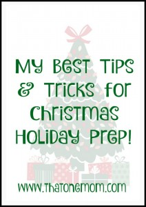 My Best Tips & Tricks for Christmas Holiday Prep!