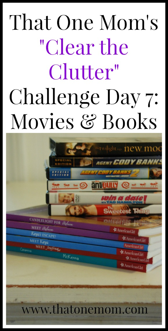 Clear the Clutter Challenge Day 7: Movies & Books www.thatonemom.com