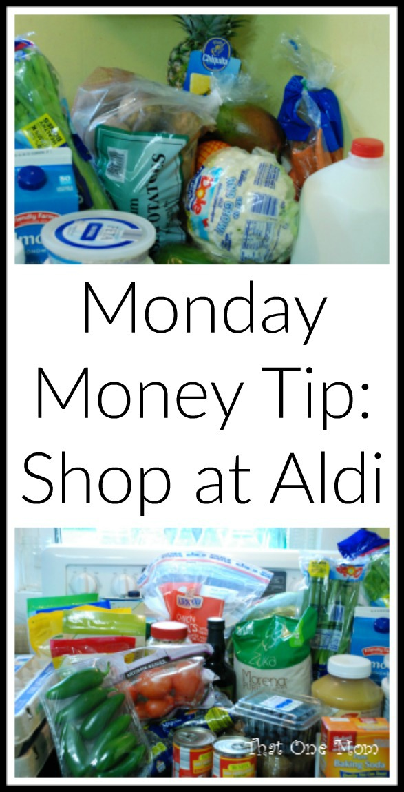 Monday Money Tip: Shop at Aldi www.thatonemom.com