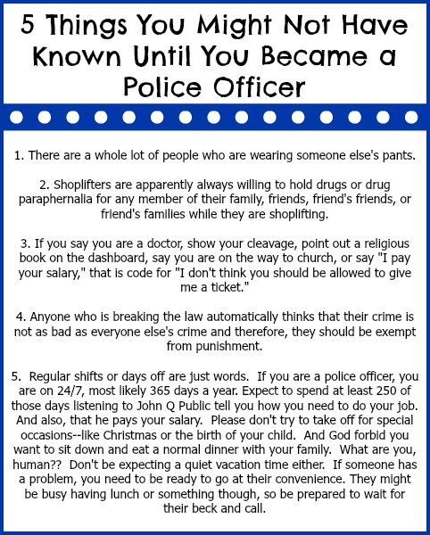Happy Police Week!! 5 Things You Might Not Have Known Until You Became a Police Officer...www.thatonemom.com