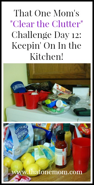 Clear the Clutter Challenge Day 12: Keepin' On In the Kitchen www.thatonemom.com