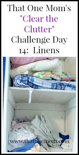 Clear the Clutter Challenge Day 14: Linens www.thatonemom.com