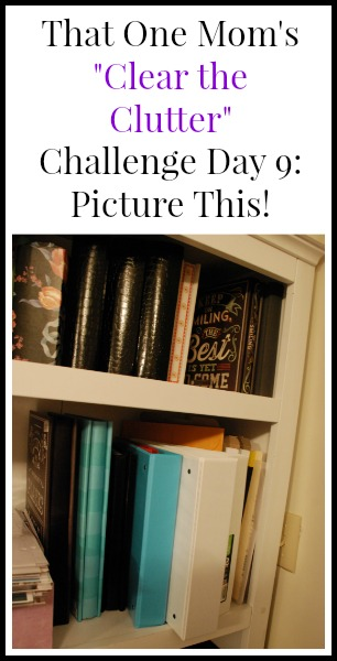 Clear the Clutter Challenge Day 9: Picture This www.thatonemom.com