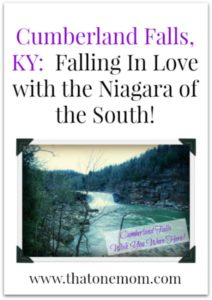 Cumberland Falls, KY:  Falling In Love with the Niagara of the South!