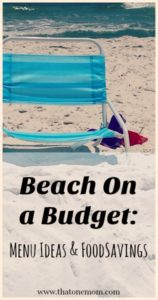 Beach on a Budget:  Menu Ideas and Food Savings