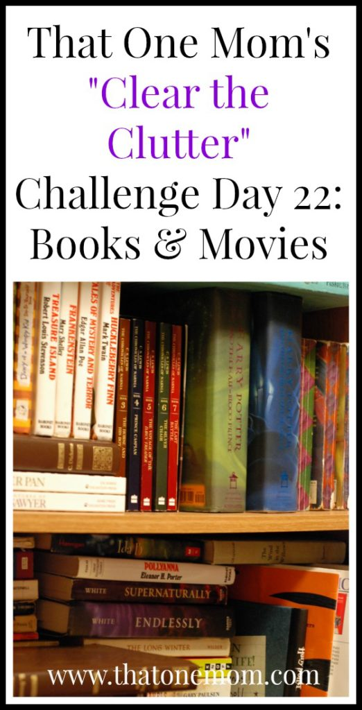 Clear the Clutter Challenge Day 22: Back to the Books and Movies www.thatonemom.com