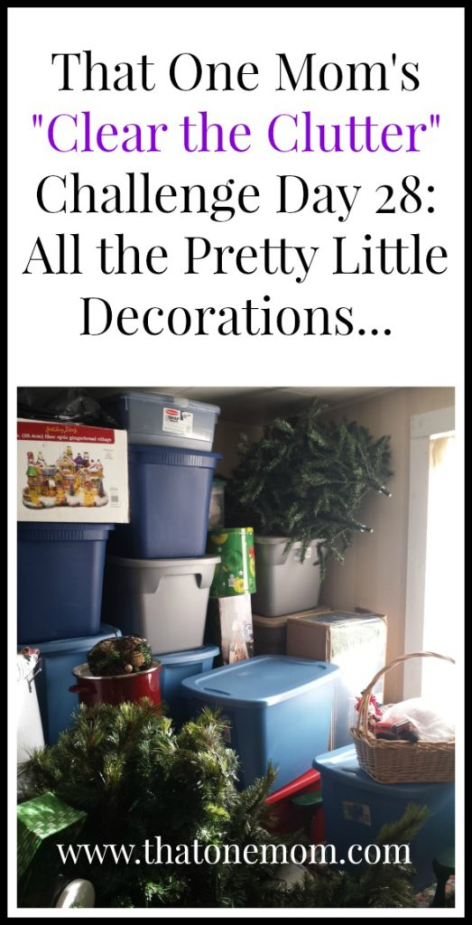 Clear the Clutter Challenge Day 28: All the Pretty Little Decorations... www.thatonemom.com