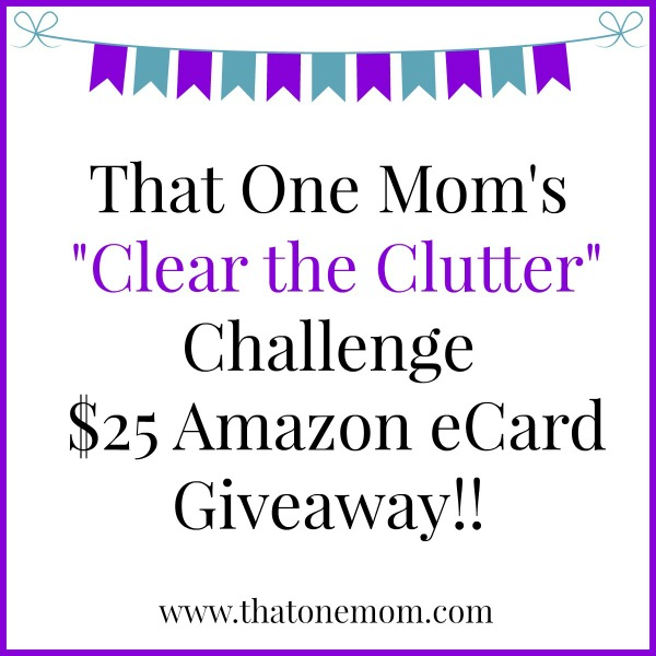 """What I Learned From My """"Clear the Clutter"""" Challenge + a Giveaway www.thatonemom.com"""