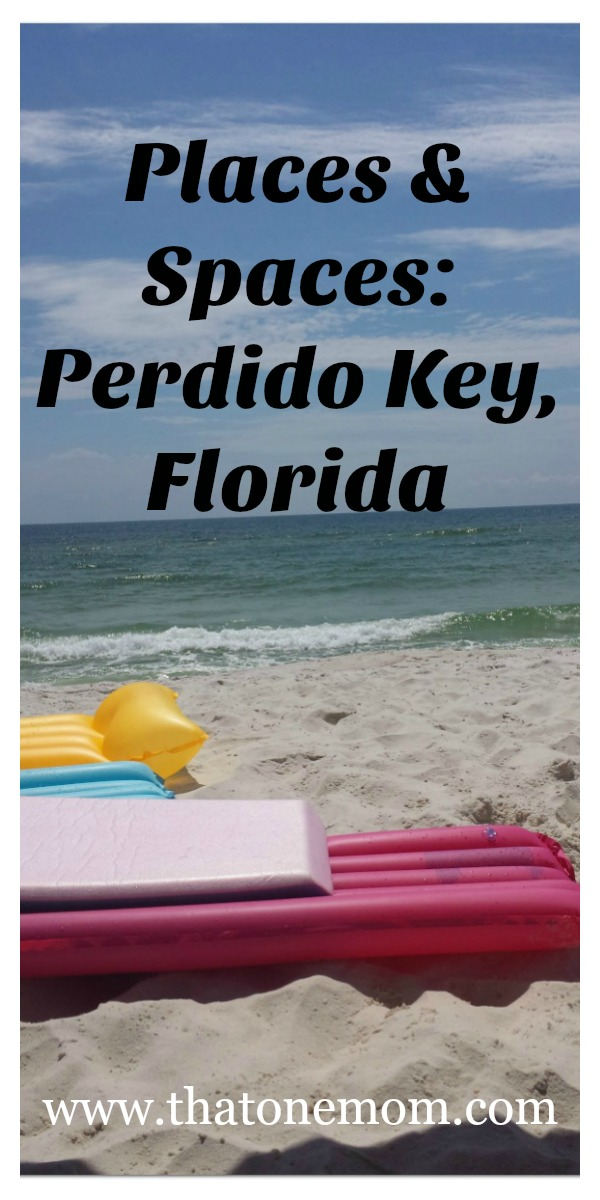 Places & Spaces: Perdido Key, Florida www.thatonemom.com