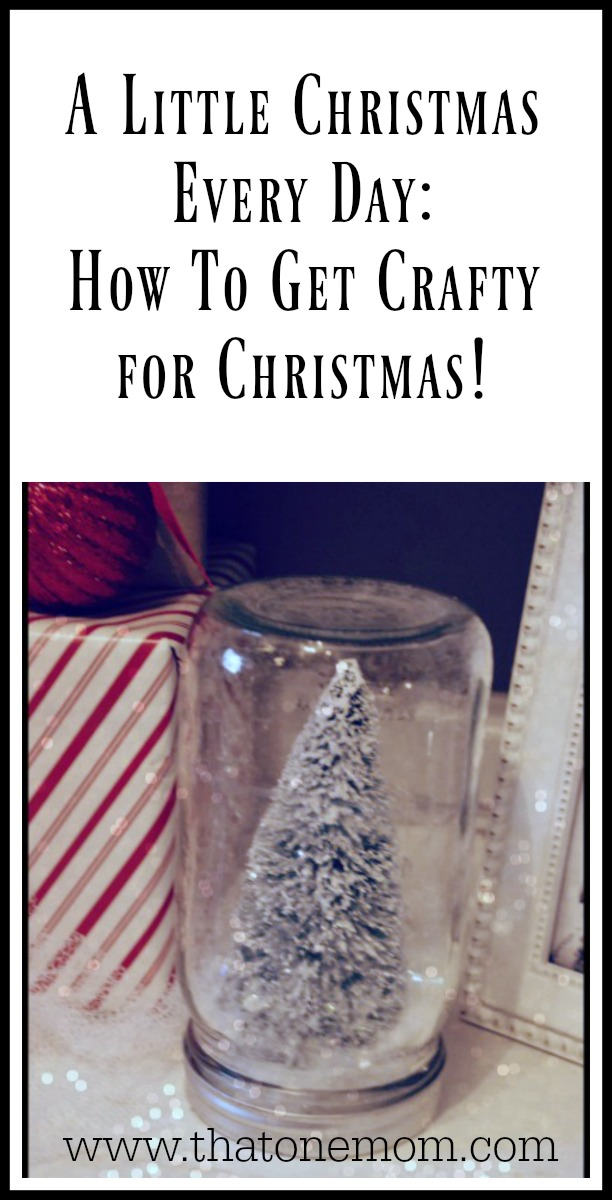 How To Get Crafty for Christmas!  www.thatonemom.com
