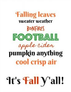 Is It Fall Already??  (Plus, A New Free Printable!)