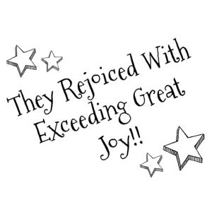 They Rejoiced With Exceeding Great Joy printable