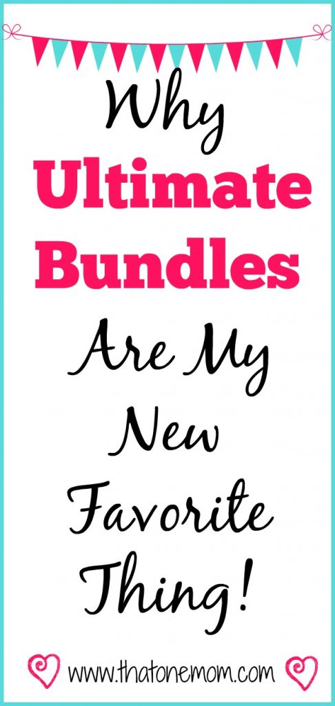 Why Ultimate Bundles Are My New Favorite Thing! www.thatonemom.com